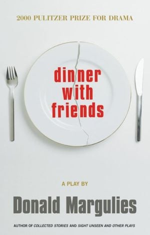 Dinner with Friends book written by Donald Margulies