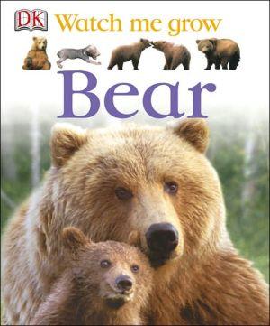 Bear book written by Dorling Kindersley Publishing Staff