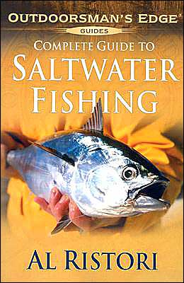 Complete Guide to Saltwater Fishing book written by Al Ristori