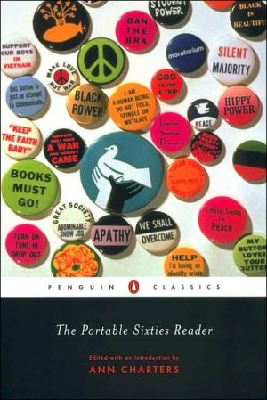 The Portable Sixties Reader written by Ann Charters