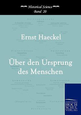 Der Ursprung Des Menschen written by Ernst Heinrich Philip Haeckel