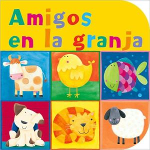 Amigos en la Granja book written by Julie Fletcher