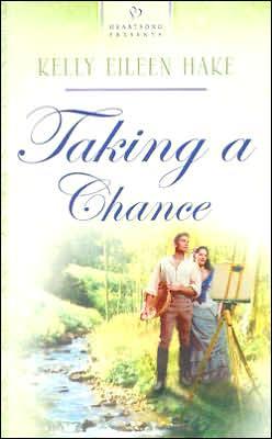 Taking a Chance book written by Kelly Eileen Hake