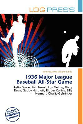 1936 Major League Baseball All-Star Game written by Terrence James Victorino