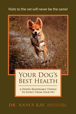 Your Dog's Best Health book written by Dr Nancy Kay
