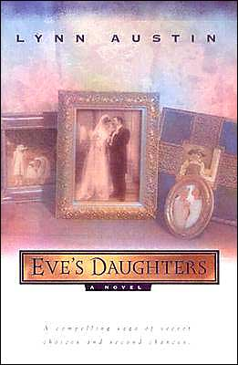Eve's Daughters book written by Lynn Austin