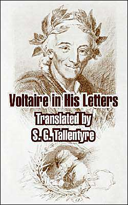 Voltaire In His Letters Written By Voltaire