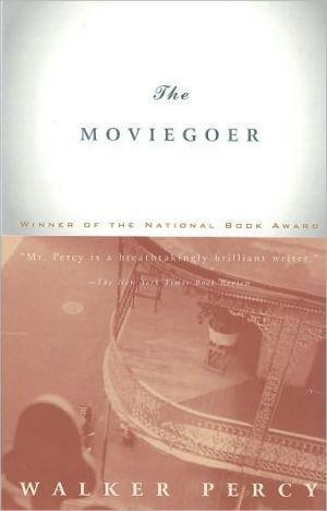 The Moviegoer book written by Walker Percy