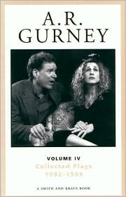 A.R. Gurney: Sylvia and Other Collected Plays Volume 4 1992-1999 book written by Albert Ramsdell Gurney