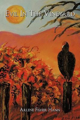 Evil in the Vineyard written by Hann, Arlene Fisher