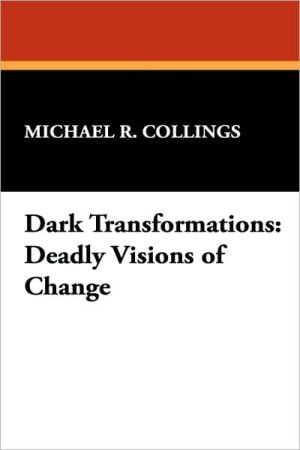 Dark Transformations written by Michael R. Collings