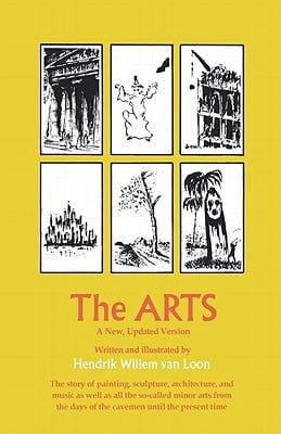 The Arts book written by Van Loon, Henrdrik Willem