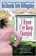 I Know I've Been Changed book written by ReShonda Tate Billingsley