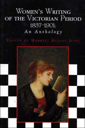 Women's writing of the Victorian period, 1837-1901 book written by Harriet Devine Jump
