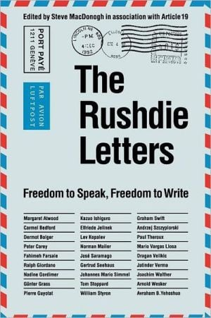 The Rushdie Letters: Freedom to Speak, Freedom to Write book written by Steve MacDonogh