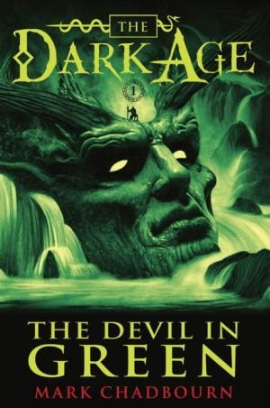The Devil in Green (Dark Age Series #1) book written by Mark Chadbourn