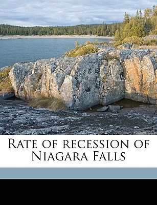 Rate of Recession of Niagara Falls book written by Gilbert, Grove Karl