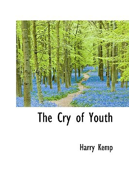The Cry of Youth book written by Kemp, Harry