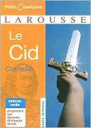 Le Cid book written by Pierre Corneille