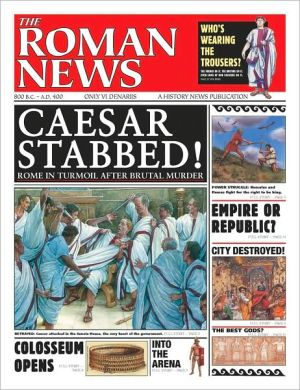 The Roman News (History News Series) book written by Andrew Langley