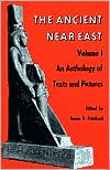 Ancient Near East, Volume 1: An Anthology of Texts and Pictures written by James B. Pritchard