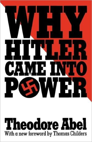 Why Hitler Came into Power book written by Theodore Abel