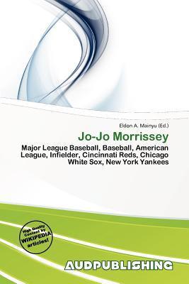 Jo-Jo Morrissey written by Eldon A. Mainyu