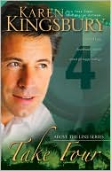Take Four (Above the Line Series #4) book written by Karen Kingsbury