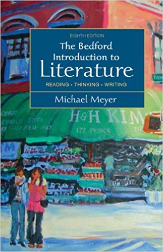 Bedford Introduction to Literature: Reading, Thinking, Writing book written by Michael Meyer