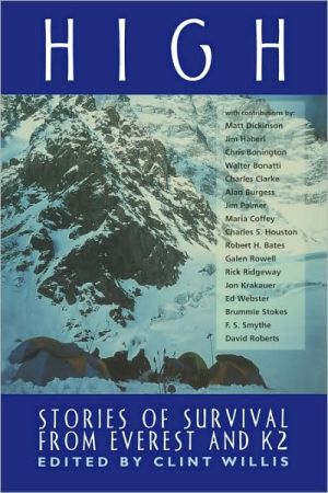 High: Stories of Survival from Mount Everest and K2 book written by Clint Willis