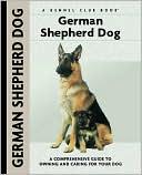 German Shepherd Dog (Kennel Club Dog Breed Series) book written by Susan Samms