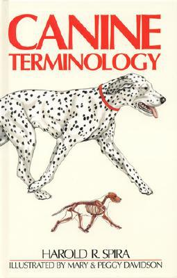 Canine Terminology written by Harold R. Spira