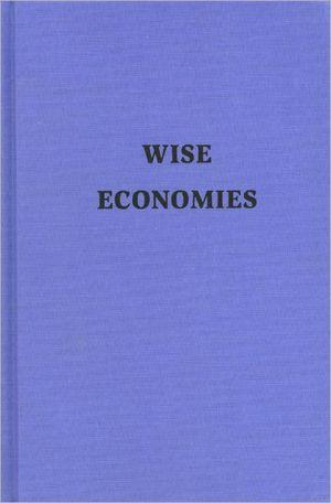 Wise economies book written by Kirk Curnutt
