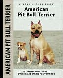 American Pit Bull Terrier (Kennel Club Dog Breed Series) book written by F. Favorito