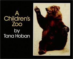 Children's Zoo book written by Tana Hoban