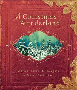 A Christmas Wonderland book written by Regalbooks