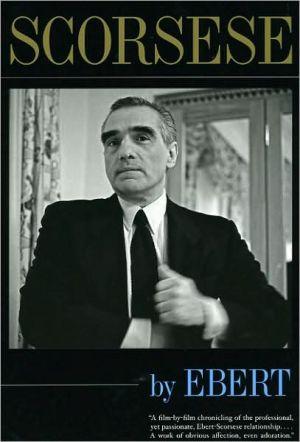 Scorsese by Ebert book written by Roger Ebert