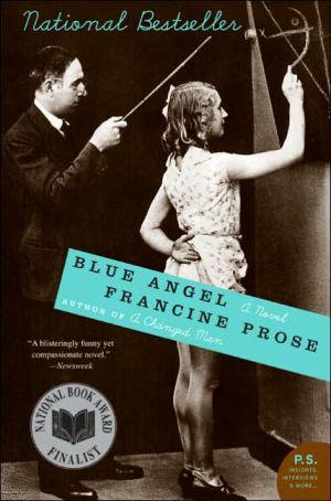 Blue Angel book written by Francine Prose