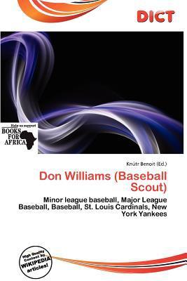 Don Williams (Baseball Scout) written by Kn Tr Benoit