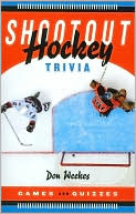 Shootout Hockey Trivia: Games and Quizzes book written by Don Weekes