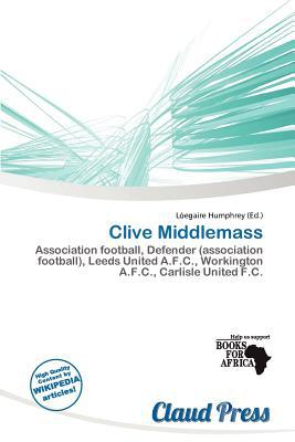 Clive Middlemass written by L. Egaire Humphrey