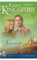 Forever book written by Karen Kingsbury