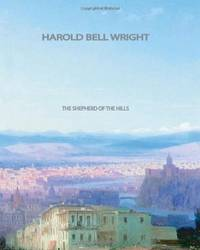 The Shepherd of the Hills written by Harold Bell Wright