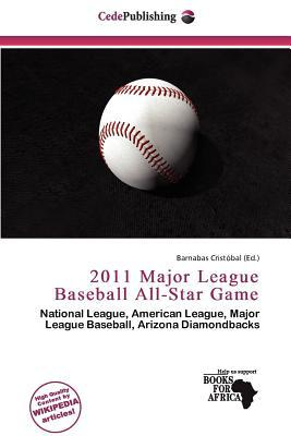 2011 Major League Baseball All-Star Game written by Barnabas Crist Bal