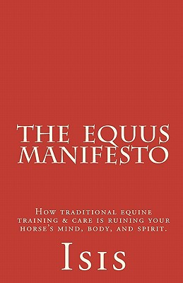 The Equus Manifesto book written by Isis