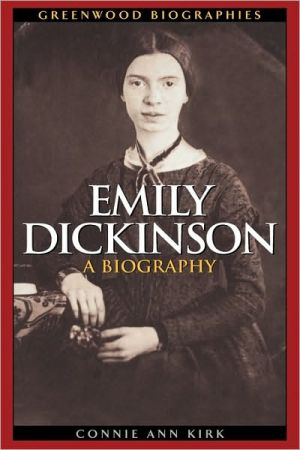Emily Dickinson book written by Connie Ann Kirk