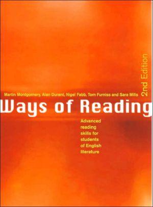 Ways of reading book written by Martin Montgomery,Alan Durant,Sara Mills,Nigel Fabb,Tom Furniss