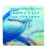 Prehistoric Sharks and Modern-Day Sharks (LIBRARY EDITION) written by Marianne Johnston