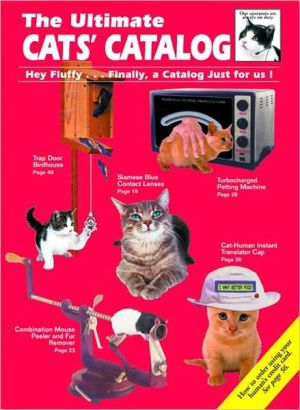 The Ultimate Cats' Catalog book written by Ray Strobel