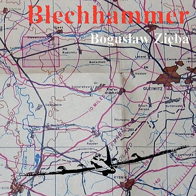 Blechhammer book written by Zieba, Boguslaw